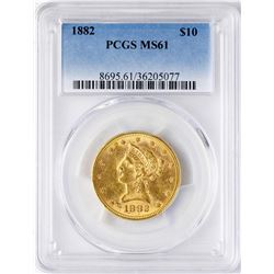 1882 $10 Liberty Head Eagle Gold Coin PCGS MS61