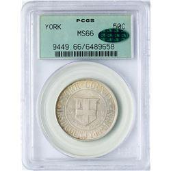 1936 York County Commemorative Half Dollar Coin PCGS MS66 CAC