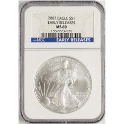 2007 $1 American Silver Eagle Coin NGC MS69 Early Releases