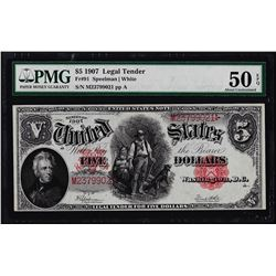 1907 $5 Woodchopper Legal Tender Note Fr.91 PMG About Uncirculated 50EPQ