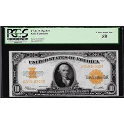 1922 $10 Gold Certificate Note Fr.1173 PCGS About New 58