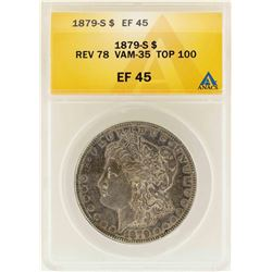 1879-S $1 Morgan Silver Dollar Reverse 78 VAM-35 Top 100 ANACS XF45