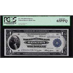 1918 $1 Federal Reserve Bank Note Boston Fr.710 PCGS Gem New 65PPQ