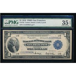 1918 $1 San Francisco Federal Reserve Bank Note PMG 35EPQ