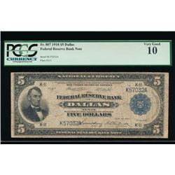 1918 $5 Dallas Federal Reserve Bank Note PCGS 10