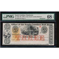 1840s-70s $3 South Carolina Railroad Obsolete Note PMG 68EPQ