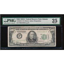1934A $500 Atlanta Federal Reserve Note PMG 25
