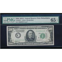 1934A $500 Philadelphia Federal Reserve Note PMG 65EPQ