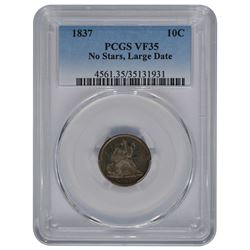 1837 Liberty Seated No Stars Large Date Dime PCGS VF35