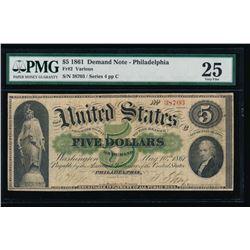 1861 $5 Philadelphia Demand Note PMG 25