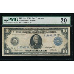1914 $10 Large San Francisco Federal Reserve Note PMG 20