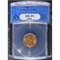 1956 LINCOLN CENT ANACS MS-65 BN STRUCK THRU