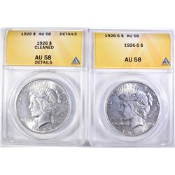 2 ANACS PEACE DOLLARS 1926 AU58 CLEANED, 26-S AU58