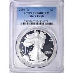 2006-W AMERICAN SILVER EAGLE, PCGS PR-70 DCAM
