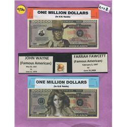 LOT OF 2 NOVELTY ONE MILLION DOLLAR BILLS ( JOHN WAYNE, FARRAH FAWCETT)