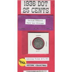TWENTY FIVE CENT COIN (CANADA) *1936 DOT*