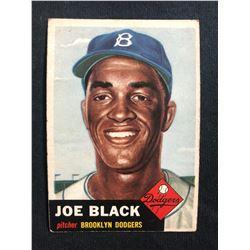 1953 TOPPS #81 JOE BLACK
