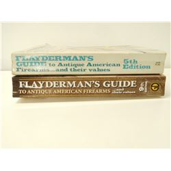FLAYDERMAN'S GUIDE TO ANTIQUE AMERICAN FIREARMS
