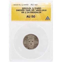 1810-OL Sweden Carl XIII AR 1/24 Riksdaler Coin ANACS AU50