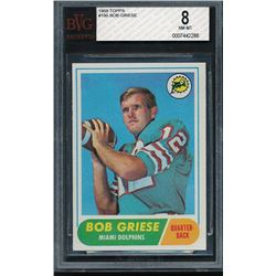 1968 Topps #196 Bob Griese RC (BVG 8)