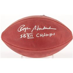 """Roger Staubach Signed Official Super Bowl XII Logo Football Inscribed """"SB XII Champs"""" (JSA COA)"""