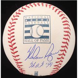 "Nolan Ryan Signed Hall of Fame Logo Baseball Inscribed ""HOF 99"" (AI Verified COA  Ryan Hologram)"