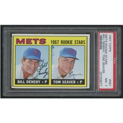 1967 Topps #581 Rookie Stars Bill Denehy RC / Tom Seaver RC (PSA 7)
