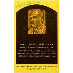 Ford Frick Signed Gold Hall of Fame Postcard (JSA Hologram)