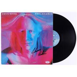 "Johnny Winter Signed ""White, Hot  Blue"" Vinyl Record Album (PSA COA)"