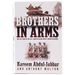"""Kareem Abdul-Jabbar Signed """"Brothers in Arms: The Epic Story of the 761st Tank Battalion"""" Hardcover"""