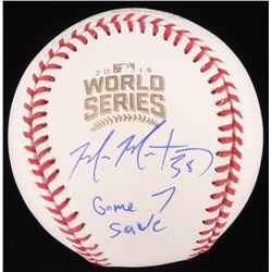 """Mike Montgomery Signed 2016 World Series Baseball Inscribed """"Game 7 Save"""" (Schwartz COA)"""