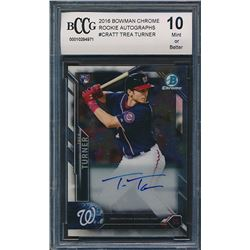 2016 Bowman Chrome Rookie Autographs #CRATT Trea Turner RC (BCCG 10)