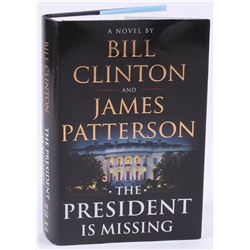 """Bill Clinton  James Patterson Signed """"The President Is Missing"""" Hard Cover Book (JSA COA)"""