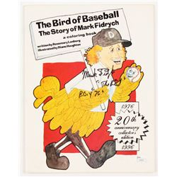 """Mark Fidrych Signed """"The Bird of Baseball The Story of Mark Fidrych"""" Coloring Book Inscribed """"The Bi"""