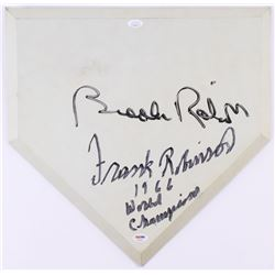 "Brooks Robinson  Frank Robinson Signed Replica Full-Sized Home Plate Inscribed ""1966 World Champions"
