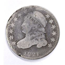 1821 CAPPED BUST DIME, FINE scratches