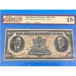 1927 ROYAL BANK OF CANADA $10 BANK NOTE (GRADED F-15)
