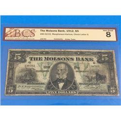 1912 MOLSONS BANK $5 BANK NOTE (GRADED VG-8)