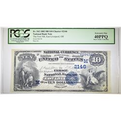 1882 $10 NATIONAL BANK NOTE PCGS XF-40 PPQ