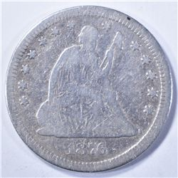 1876 CC SEATED LIBERTY QUARTER VG