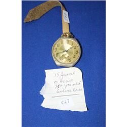 Pocket Watch - M. Howe - 75 Years Old - 15 Jewels - In a Silver Case