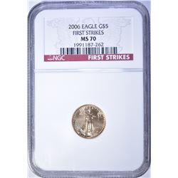 2006 $5.00 GOLD EAGLE, NGC MS-70 FIRST STRIKES
