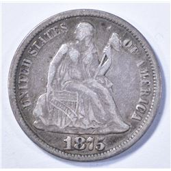 1875-CC SEATED LIBERTY DIME XF