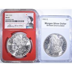 1881-S NGC MS-63 & 82-S BU MORGAN DOLLARS