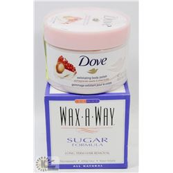WAX-A-WAY HAIR REMOVER AND DOVE BODY POLISH.
