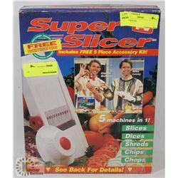 SUPER SLICER