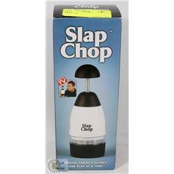 SLAP CHOP.