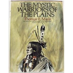 The Mystic Warriors of the Plains by Thomas Mails