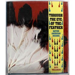 Through the Eye of the Feather by Gail Tuchman