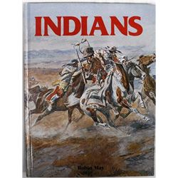 Indians by Robin May, Hardback Book